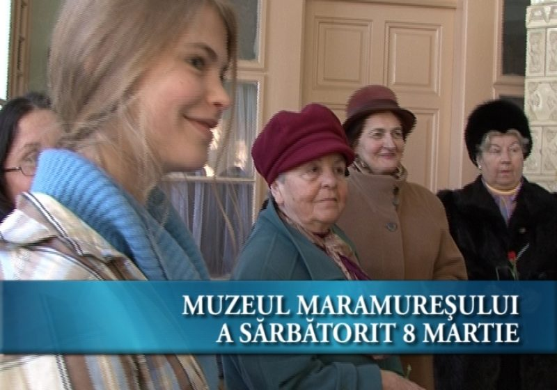 8 martie la Muzeul Maramureșului
