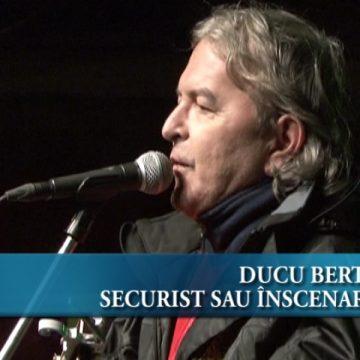 Ducu Bertzi securist sau înscenare?