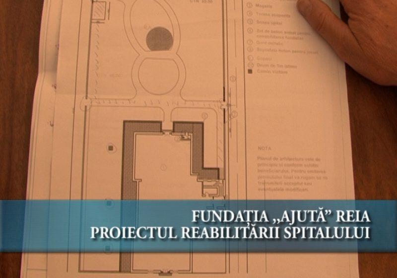 """Fundaţia """"Ajută"""" reia proiectul reabilitării spitalului"""