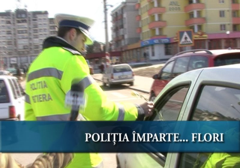 Poliția împarte… flori