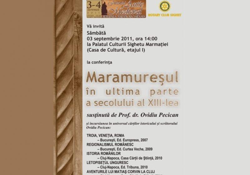 AGENDA festivalului – Profesorul doctor Ovidiu Pecican susţine conferinţă Maramureşul în ultima parte a secolului al XIII-lea în cadrul festivalului Aerternus Maramorosiensis