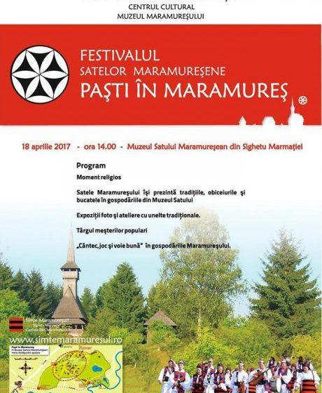 """SĂRBĂTOARE ÎN SIGHET: O nouă ediție a evenimentului """"Paști în Maramureș"""" va avea loc marți, 18 aprilie"""