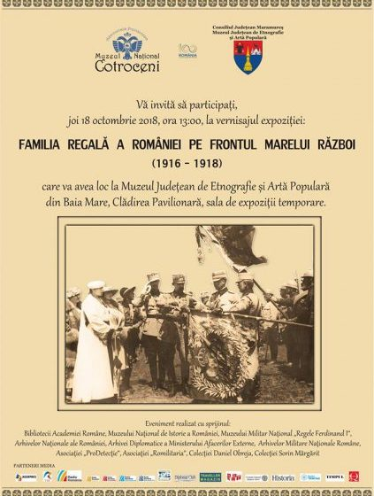 VERNISAJ: Familia regală a României pe frontul Marelui Război