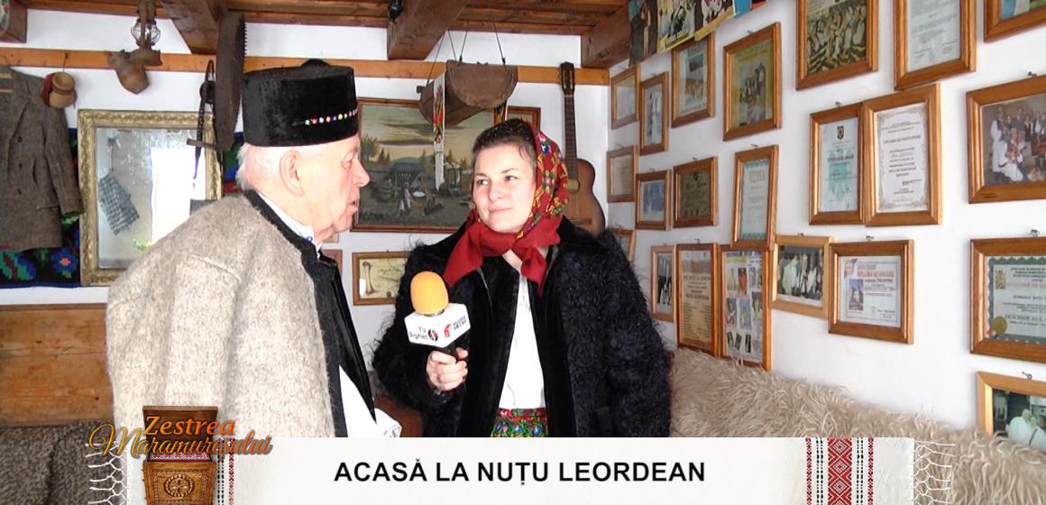 VIDEO | Zestrea Maramureșului, acasă la Nuțu Leordean