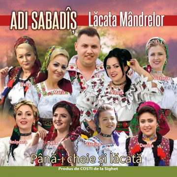 "Adi Sabadîș și-a lansat noul album "" Lăcata mândrelor"""