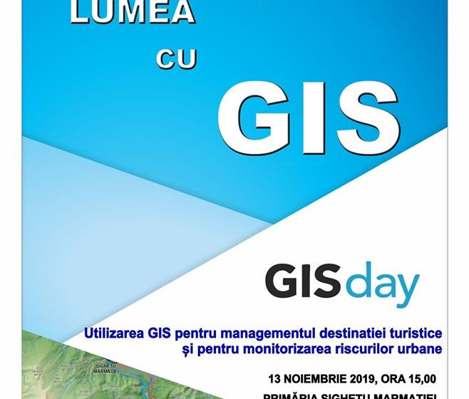 GIS Day va fi marcată și la Sighet