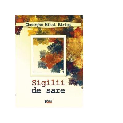 """Profesorul și sociologul Gheorghe Mihai Bârlea lansează un nou volum de poezie, """"Sigilii de sare"""""""