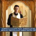 CUVÂNT DE ÎNVĂȚĂTURĂ | DUMINICA A 5 A DUPĂ PAȘTI, SEMNIFICAȚII RELIGIOASE