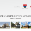 Demers pentru salvarea arhitecturii maramureșene: 11 proiecte de casă, oferite gratuit în Planul de revitalizare a satului maramureșean