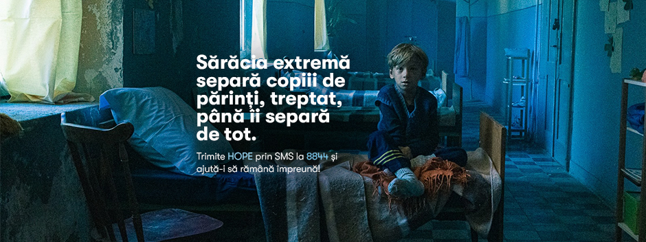 VIDEO | CAMPANIE HHC: Sărăcia extremă separă copiii de părinți, treptat, până îi separă de tot