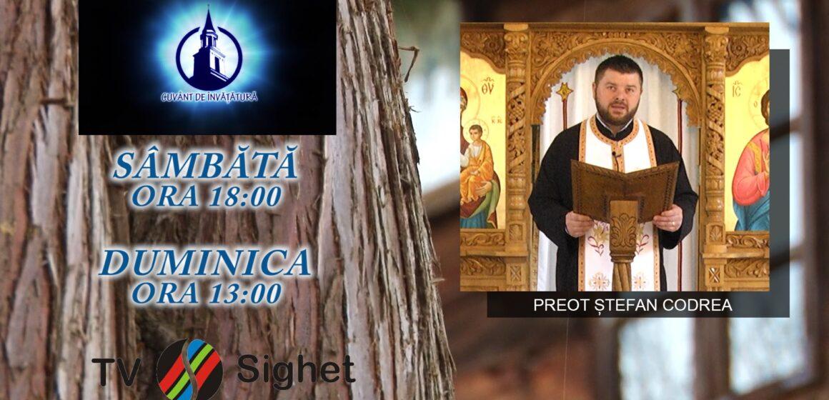 """VIDEO   PROMO   Preotul Ștefan Codrea de la Biserica """"Sfântul Mare Mucenic Gheorghe"""" la emisiunea """"Cuvânt de învățătură"""" de la TV Sighet"""