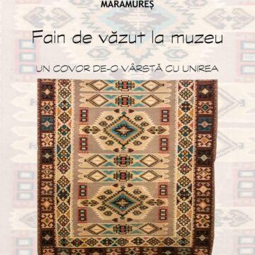 VIDEO   Un covor contemporan cu Marea Unire se află expus în Muzeul Județean de Etnografie și Artă Populară din Maramureș