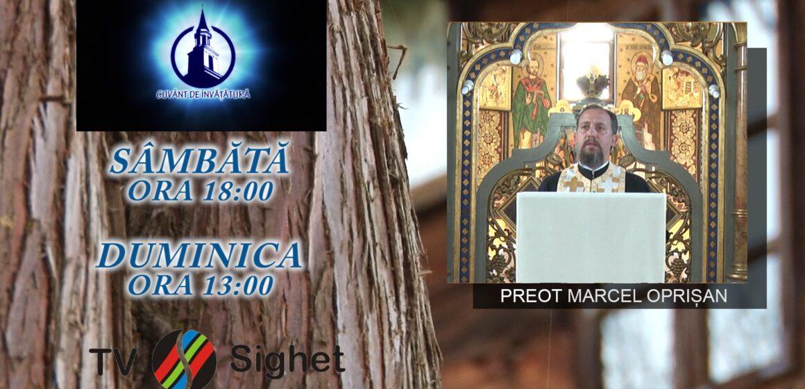 VIDEO | PROMO | Preotul Marcel Oprișan, la emisiunea Cuvânt de Învățătură de la TV Sighet