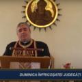CUVÂNT DE ÎNVĂȚĂTURĂ | DUMINICA ÎNFRICOȘATEI JUDECĂȚI