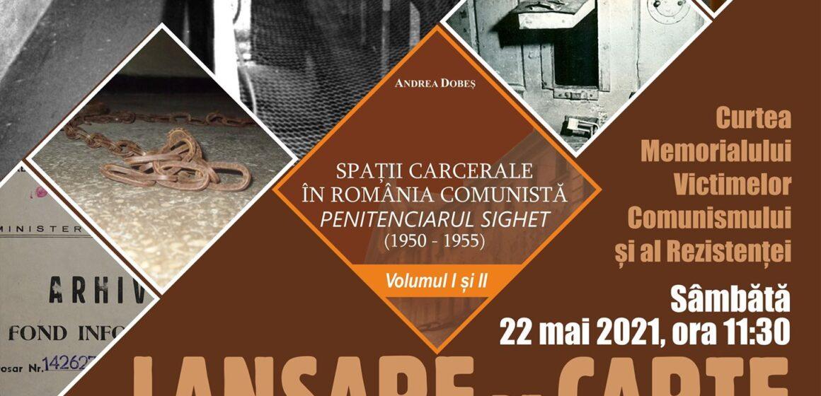 VIDEO   Lansare de carte: Spații carcerale în România comunistă. Penitenciarul Sighet (1950-1955)