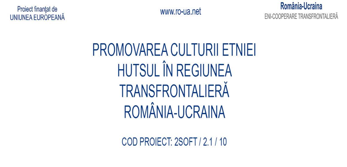 """Primăria Bistra organizează conferința de lansare a proiectului """"Promovarea culturii etniei Hutsul în regiunea transfrontalieră România-Ucraina"""""""