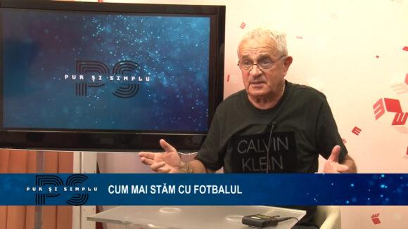 EMISIUNE | Cum mai stăm cu fotbalul