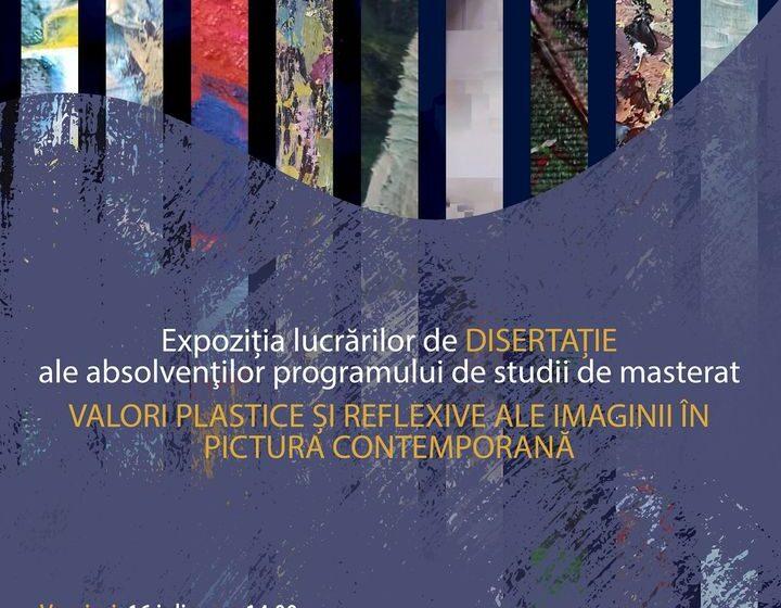 Valori plastice și reflexive ale imaginii în pictura contemporană – Expoziția de disertație ale absolvenților Centrului Universitar Nord Baia Mare