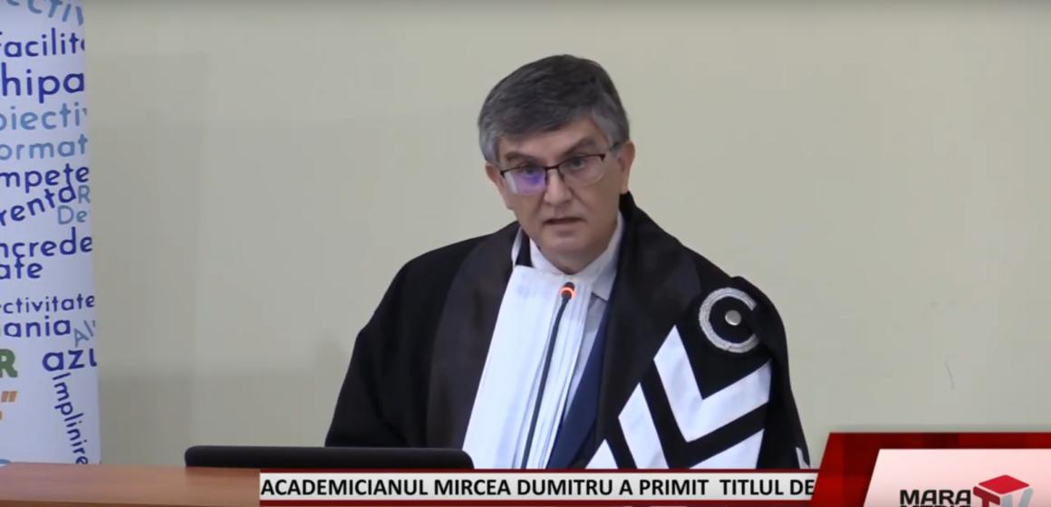 VIDEO | Academicianul Mircea Dumitru a primit titlul de Honoris Causa la Centrul Universitar Nord Baia Mare
