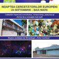 Noaptea Cercetătorilor Europeni în 24 septembrie, în Baia Mare