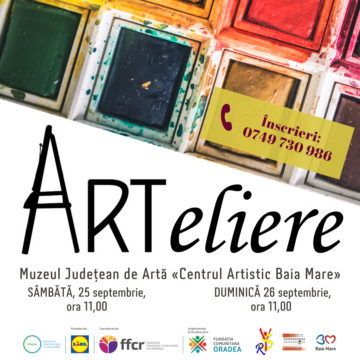 ARTeliere la Muzeul Județean de Artă «Centrul Artistic Baia Mare»
