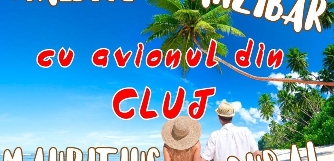 Vacanțe în paradisuri exotice  cu avionul din Cluj! Începând din 8 noiembrie 2021, de la 676 euro/persoană/sejur