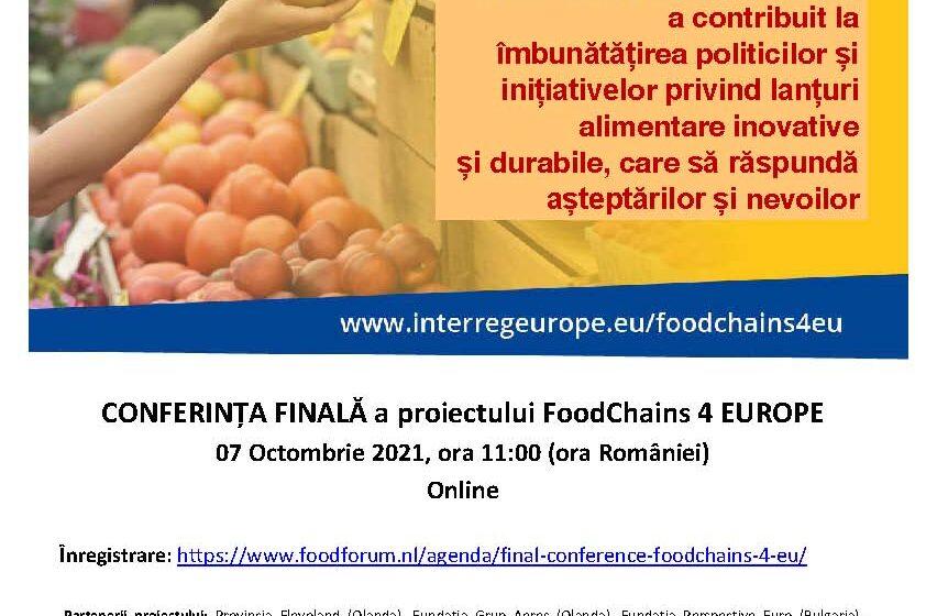 Conferința finală a proiectului FoodChains 4 Europe (FC4EU) –  Lanțuri alimentare pentru Europa