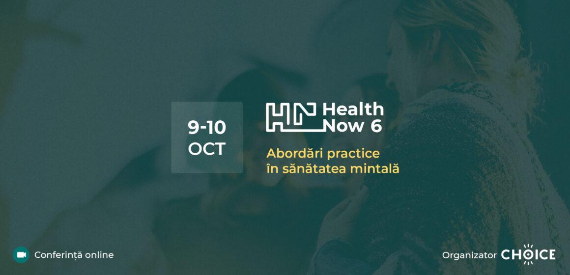 Conferința de Psihologie Health Now 6: Abordări practice în sănătatea mintală